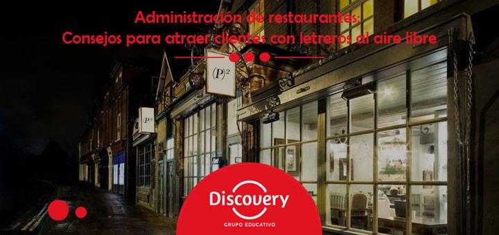 administracion-restaurante-letreros-aire-libre-1 Administración de restaurantes: Consejos para atraer clientes con letreros al aire libre