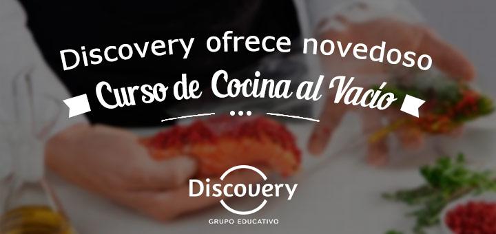 Gediscovery ofrece novedoso curso de Cocina al Vacío