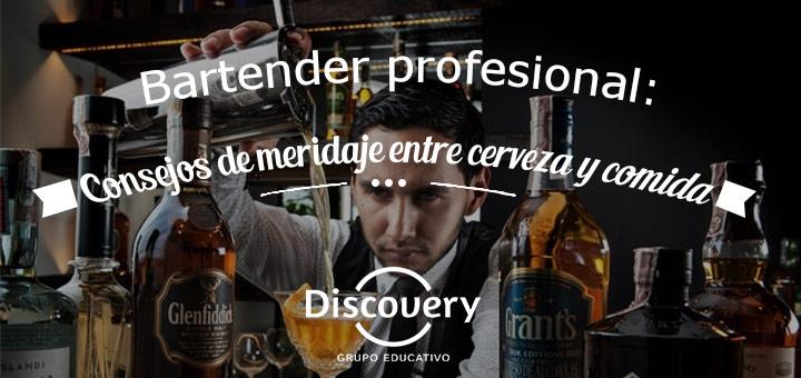 Bartender profesional: Consejos de maridaje entre cerveza y comida
