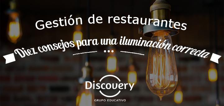 Gestión de Restaurantes: Diez consejos para una iluminación correcta
