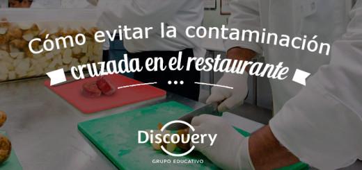 Restaurante evitar contaminacion cruzada