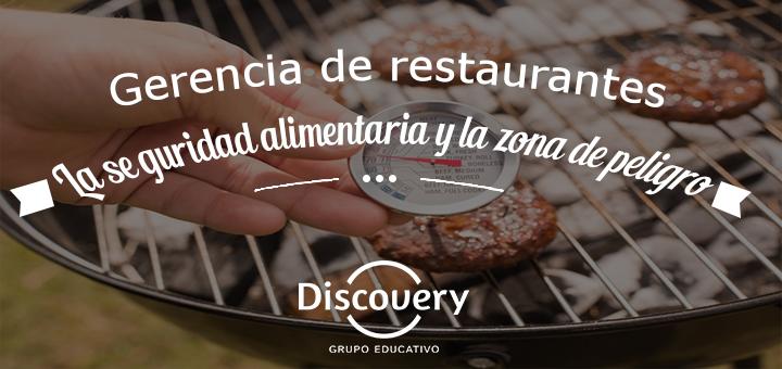 Gerencia de Restaurantes: La seguridad alimentaria y la zona de peligro