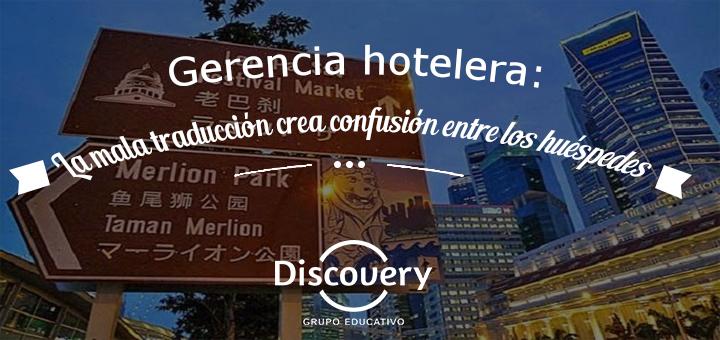 Gerencia hotelera: La mala traducción crea confusión entre los huéspedes extranjeros