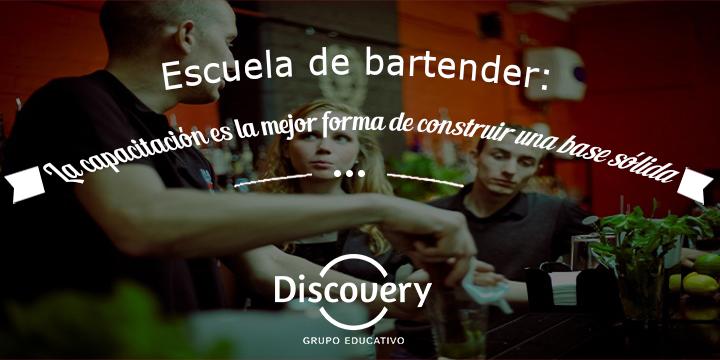 Escuela de bartender: La capacitación es la mejor forma de construir una base sólida