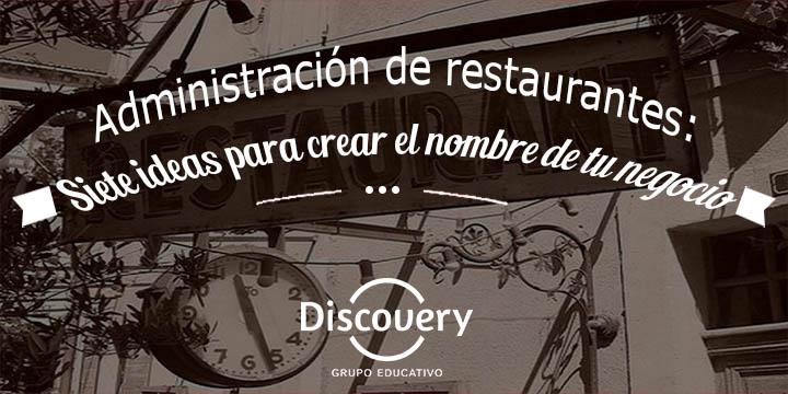 Administraci n de restaurantes siete ideas para crear el for Crear restaurante